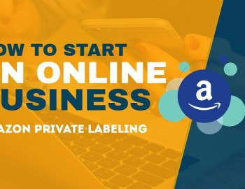 2020 How to Create Amazon Private Label Product to Kickstart a $500K+ Brand