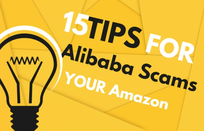 15 Alibaba Scams: How to Avoid Alibaba Scams 2020