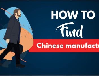 Top 10 Methods toFindandVerify Chinese manufacturer