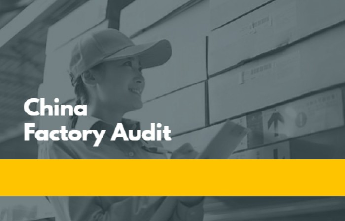 What is Examined During a China Factory Audit 2021
