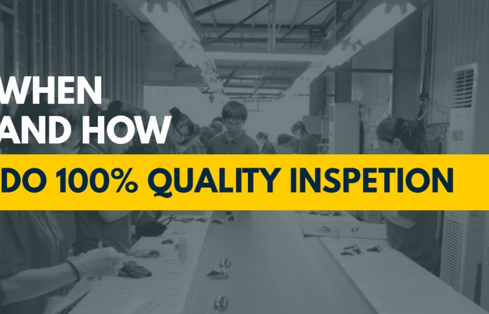 When to Do a Random Inspection vs 100% Quality Inspection