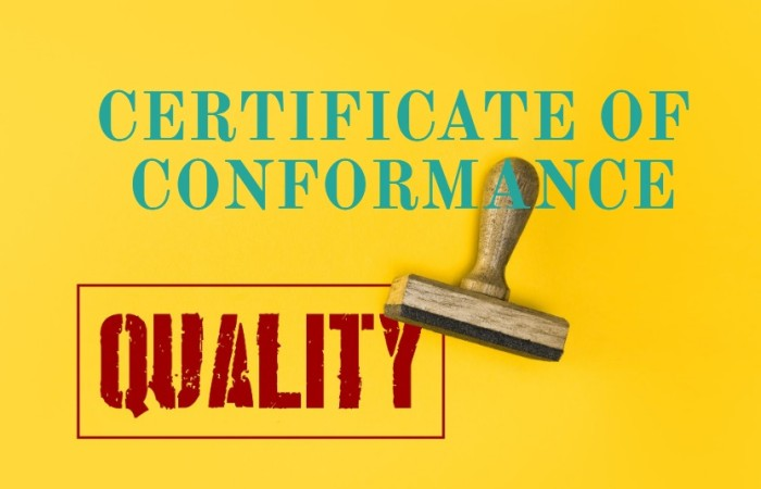 What is Certificate of Conformance (COC) and How to get one?