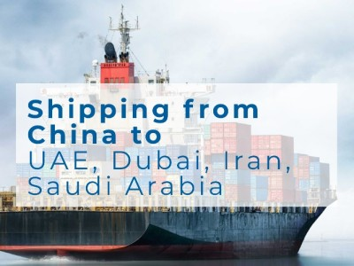 DDP Shipping from China to UAE Dubai Iran Saudi Arabia