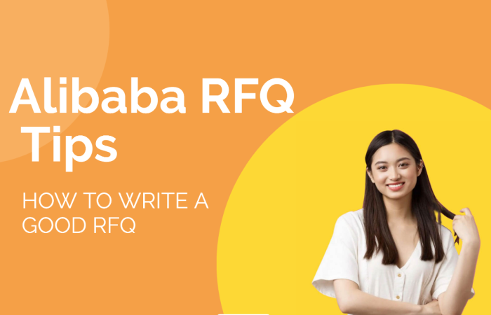 How to Create Alibaba RFQ to Attract Good Suppliers 2021