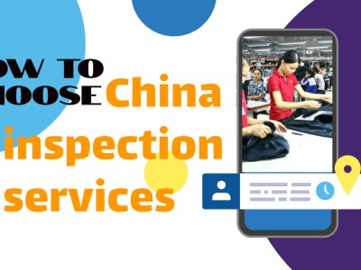 How to Choose Product Inspection in China to Reduce the Risks