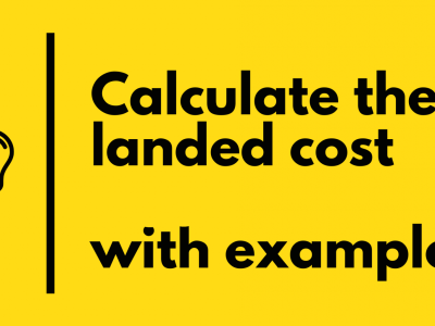 International Trade Landed Cost Calculation + Template
