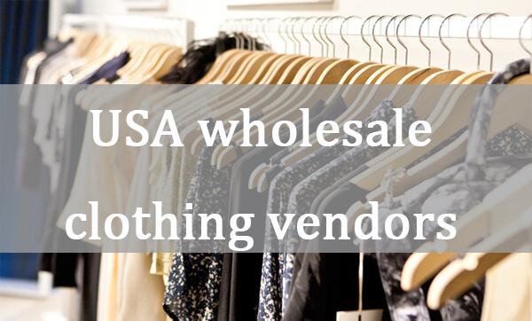 USA wholesale clothing vendors