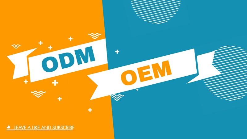 ODM VS OEM