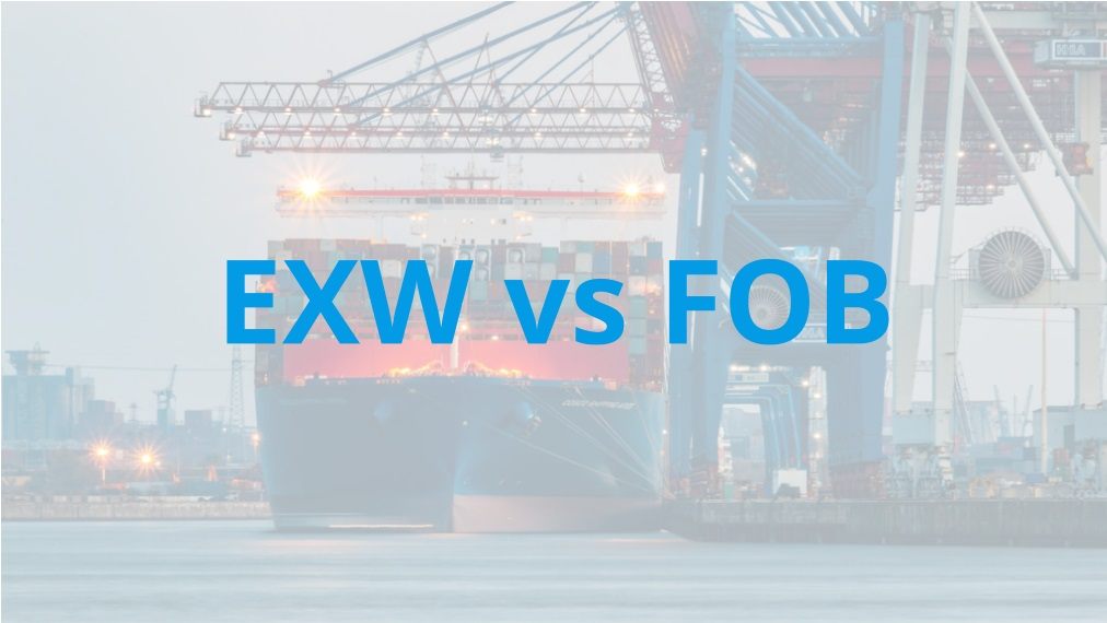 EXW vs FOB