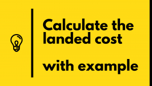 landed cost calculate